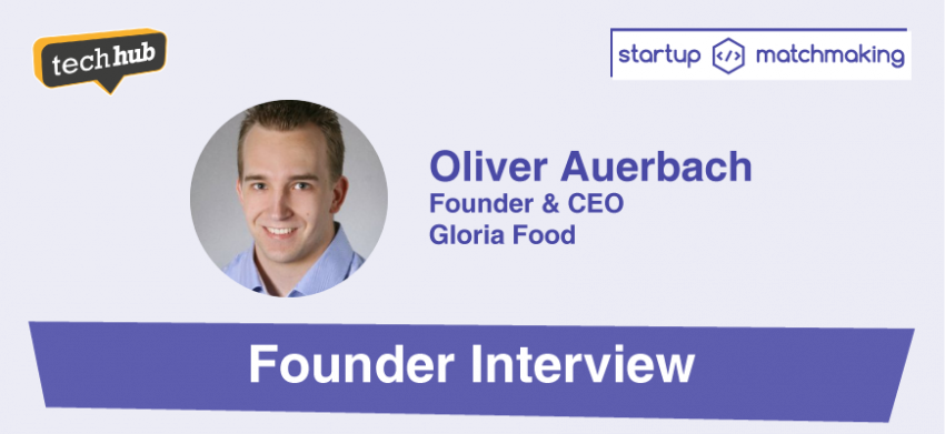 Founder interview with Oliver Auerbach, CEO at GloriaFood
